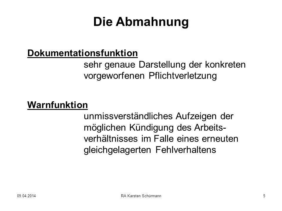 Die Abmahnung Dokumentationsfunktion sehr genaue Darstellung der konkreten vorgeworfenen Pflichtverletzung.