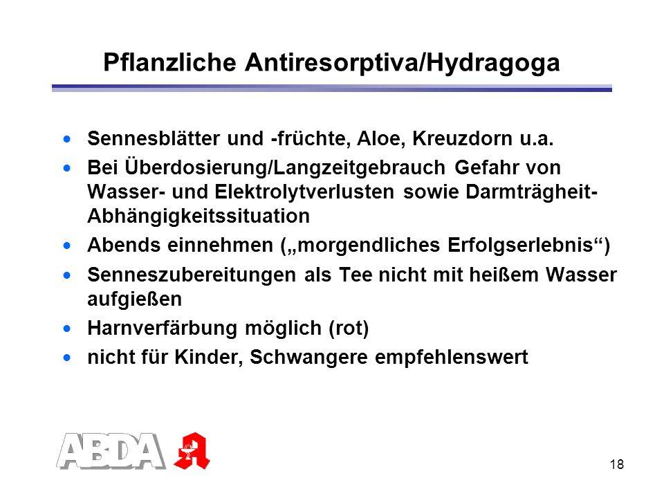 Pflanzliche Antiresorptiva/Hydragoga