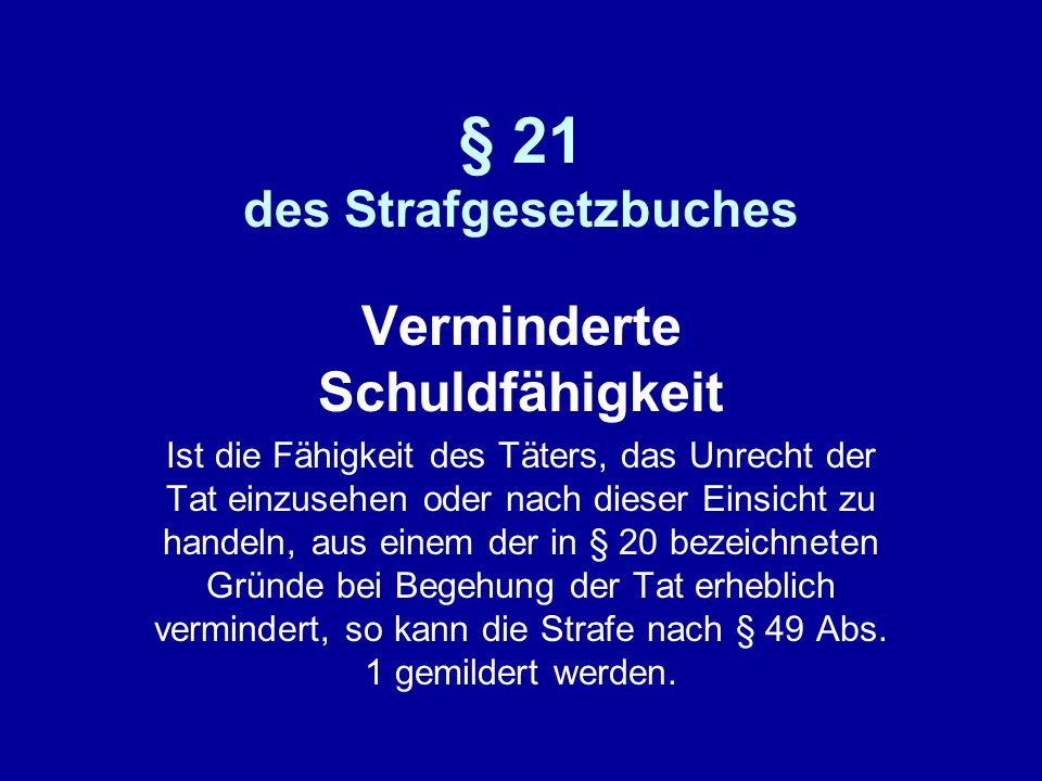 § 21 des Strafgesetzbuches