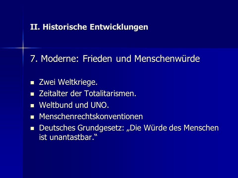 II. Historische Entwicklungen