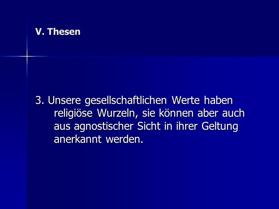 V. Thesen 3.