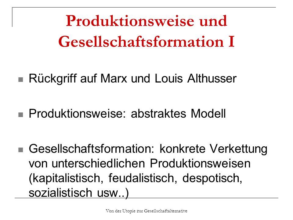 Produktionsweise und Gesellschaftsformation I