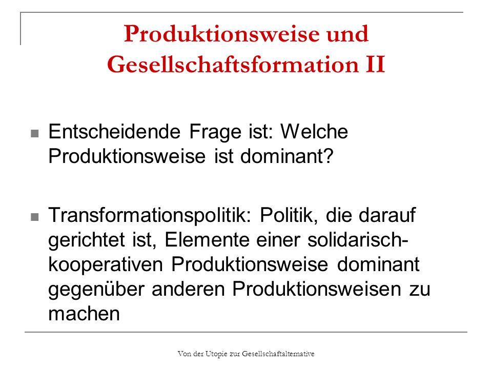 Produktionsweise und Gesellschaftsformation II