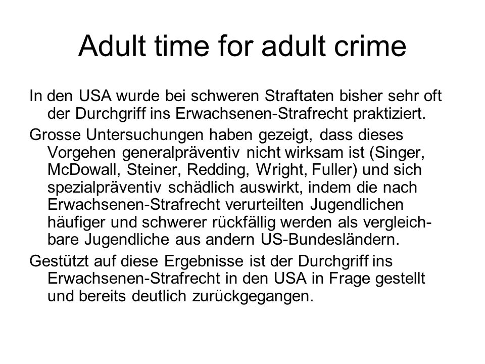 Adult time for adult crime