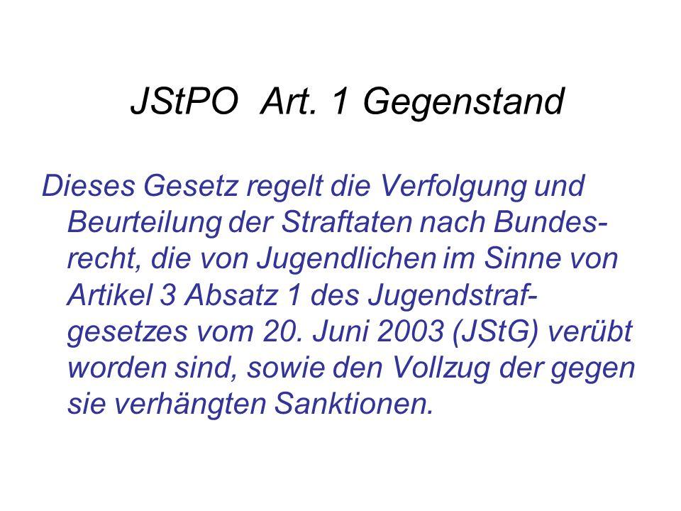 JStPO Art. 1 Gegenstand