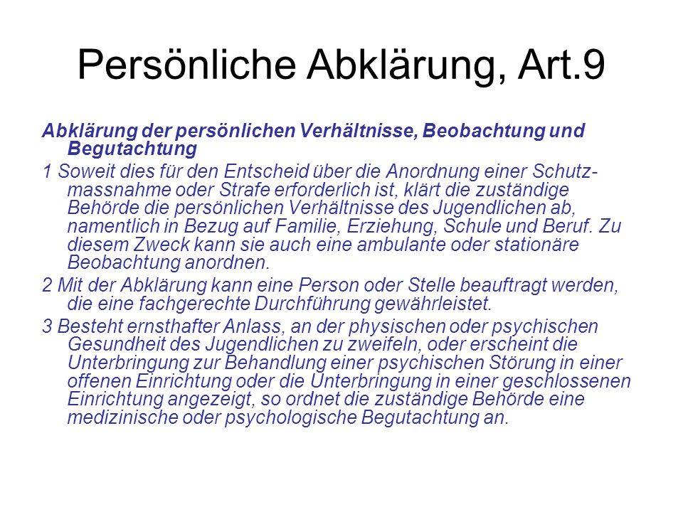 Persönliche Abklärung, Art.9