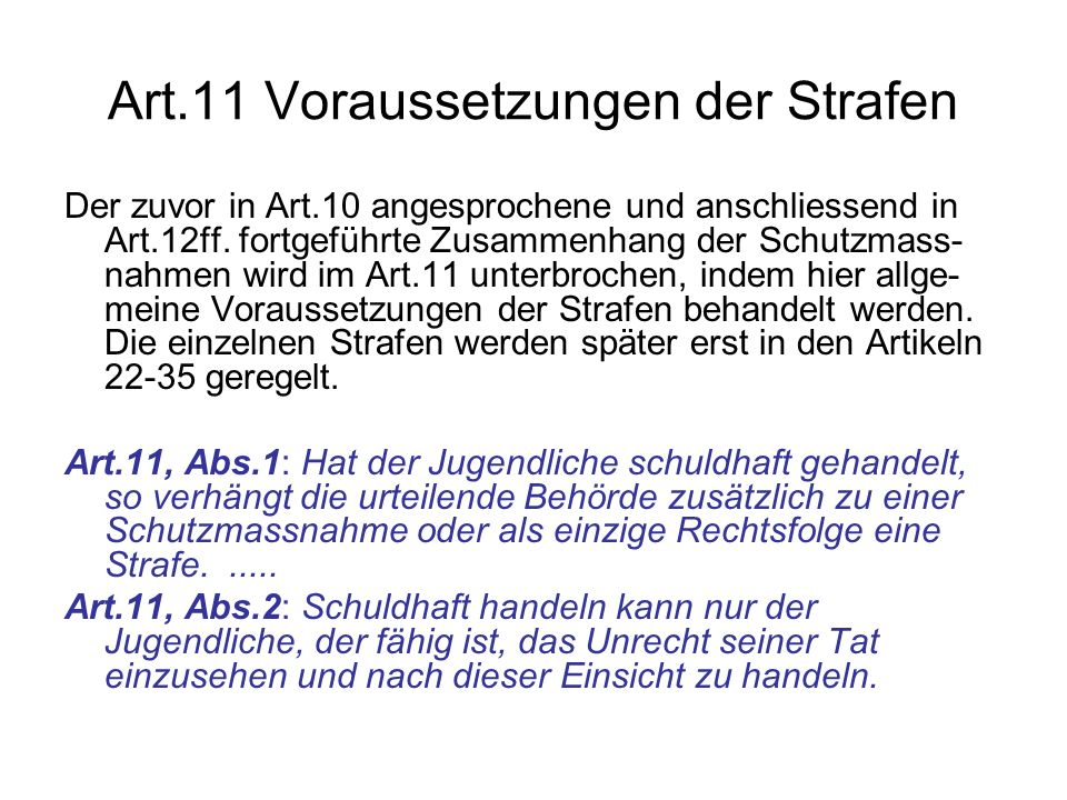 Art.11 Voraussetzungen der Strafen