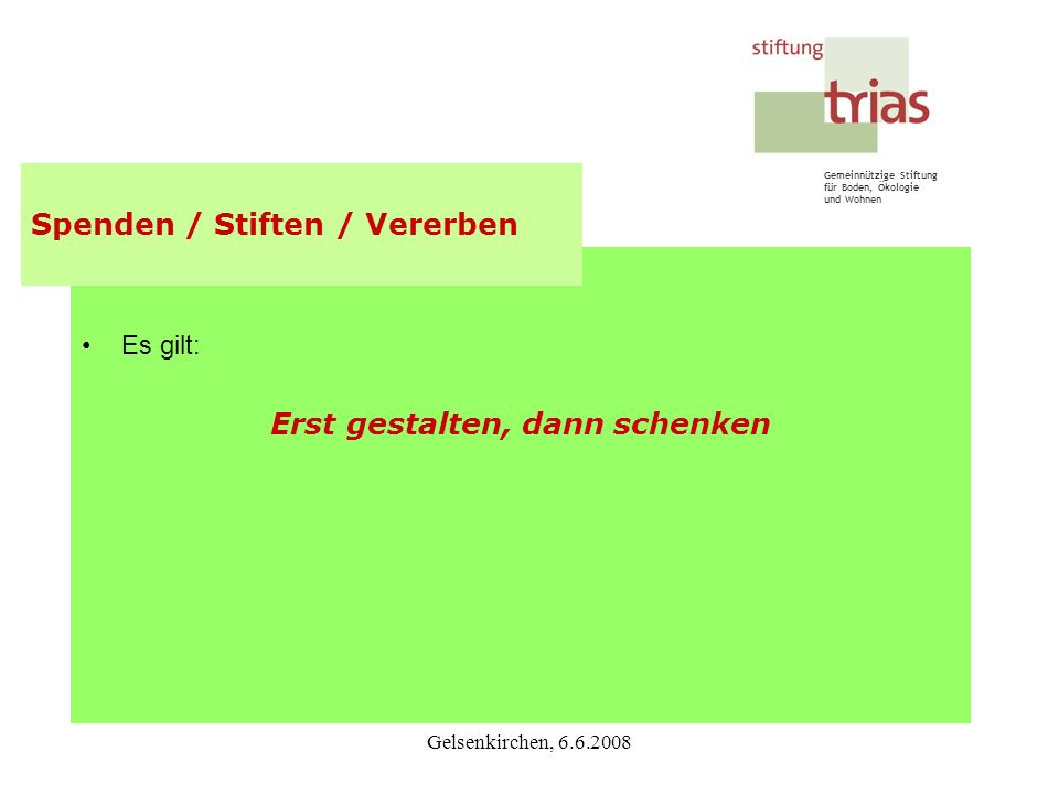 Spenden / Stiften / Vererben