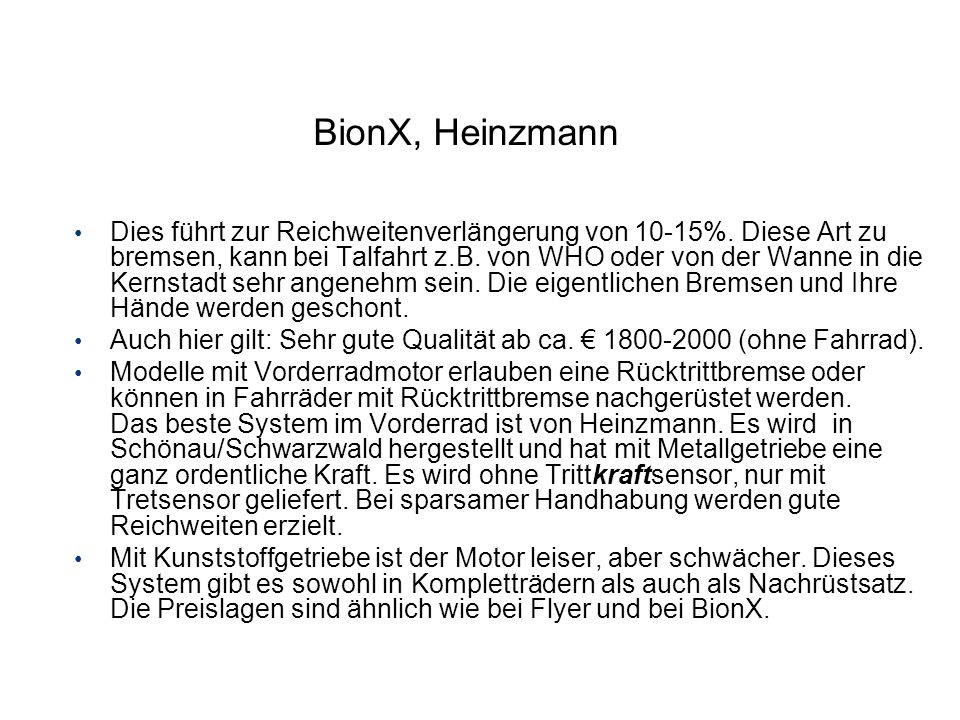 BionX, Heinzmann