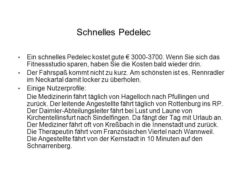 Schnelles Pedelec Ein schnelles Pedelec kostet gute € 3000-3700. Wenn Sie sich das Fitnessstudio sparen, haben Sie die Kosten bald wieder drin.