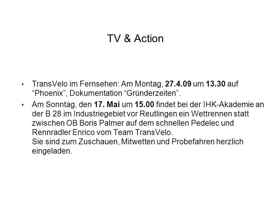 TV & Action TransVelo im Fernsehen: Am Montag, 27.4.09 um 13.30 auf Phoenix , Dokumentation Gründerzeiten .