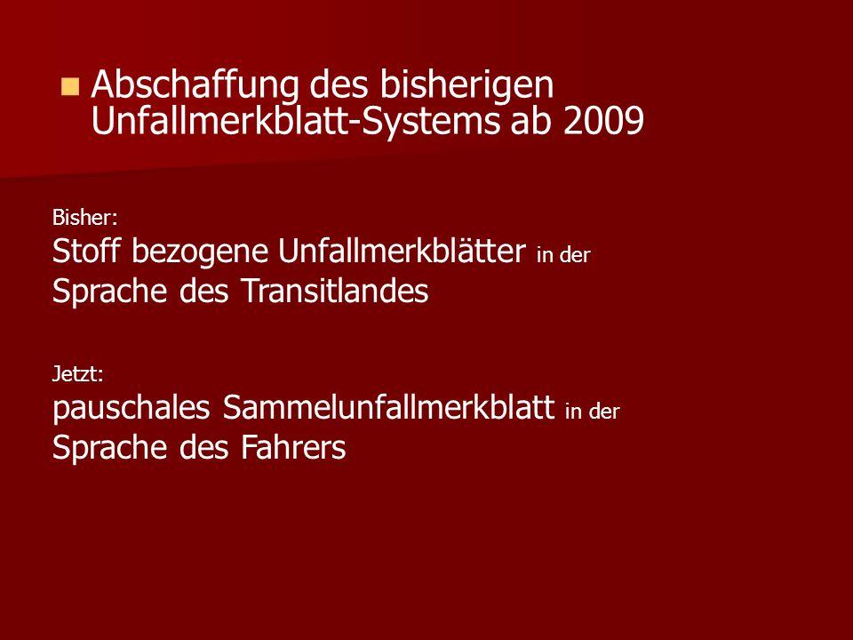 Abschaffung des bisherigen Unfallmerkblatt-Systems ab 2009