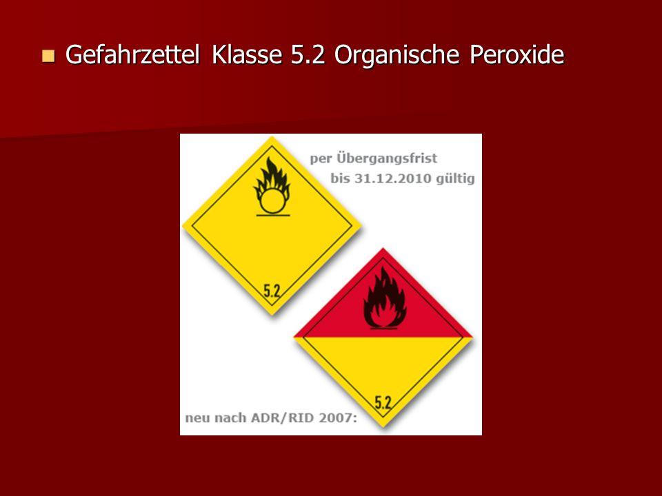 Gefahrzettel Klasse 5.2 Organische Peroxide
