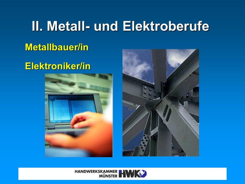 II. Metall- und Elektroberufe