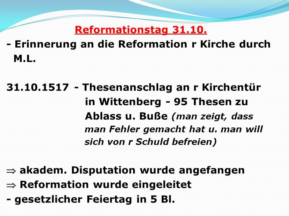 - Erinnerung an die Reformation r Kirche durch M.L.