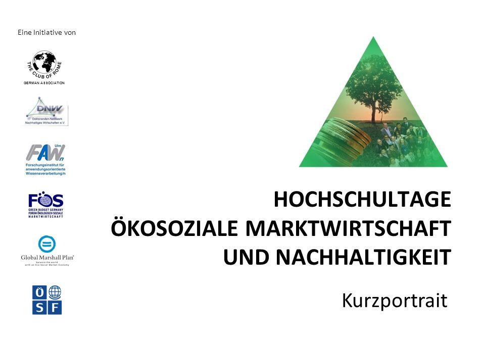 HOCHSCHULTAGE ÖKOSOZIALE MARKTWIRTSCHAFT UND NACHHALTIGKEIT