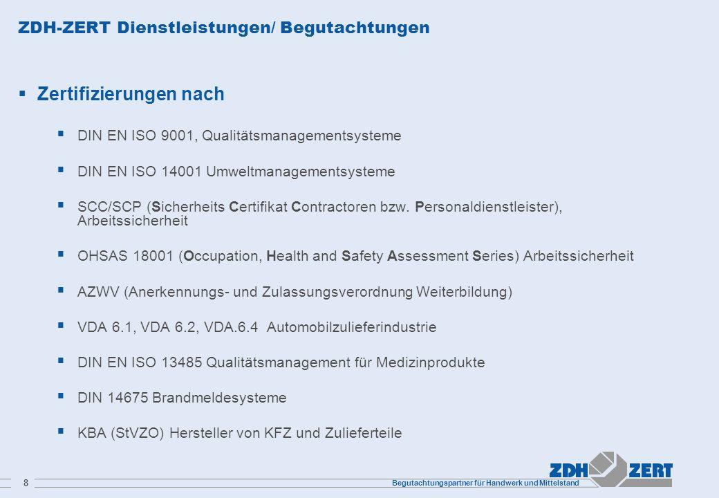 ZDH-ZERT Dienstleistungen/ Begutachtungen