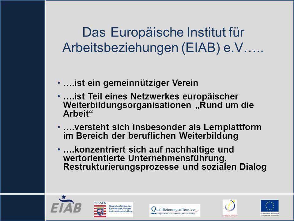 Das Europäische Institut für Arbeitsbeziehungen (EIAB) e.V…..