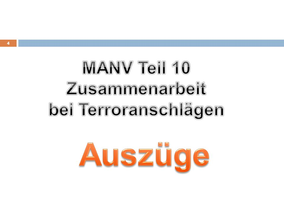 MANV Teil 10 Zusammenarbeit bei Terroranschlägen Auszüge
