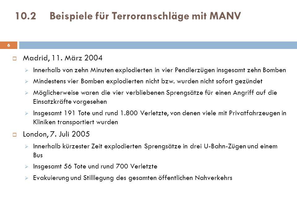 10.2 Beispiele für Terroranschläge mit MANV