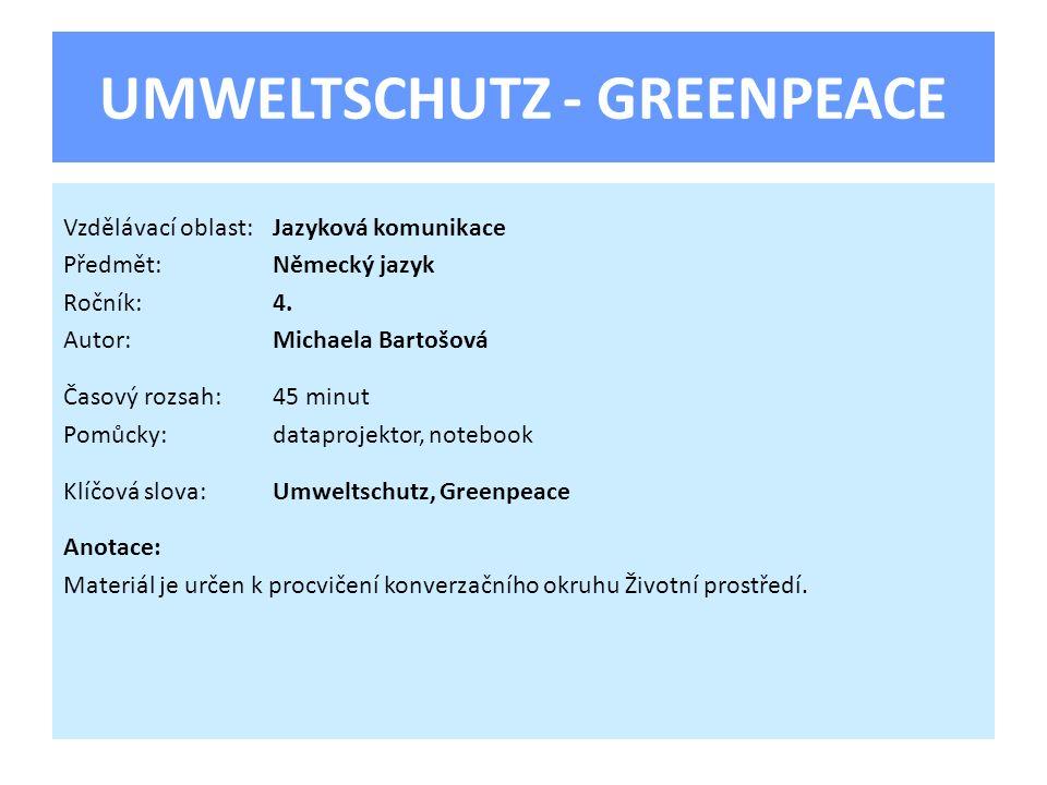 UMWELTSCHUTZ - GREENPEACE