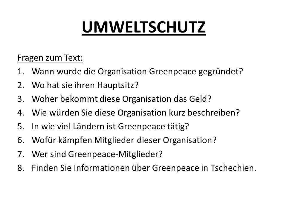 UMWELTSCHUTZ Fragen zum Text: