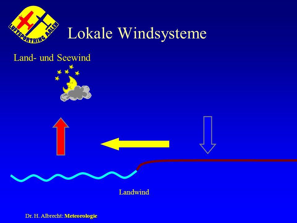 Lokale Windsysteme Land- und Seewind Landwind