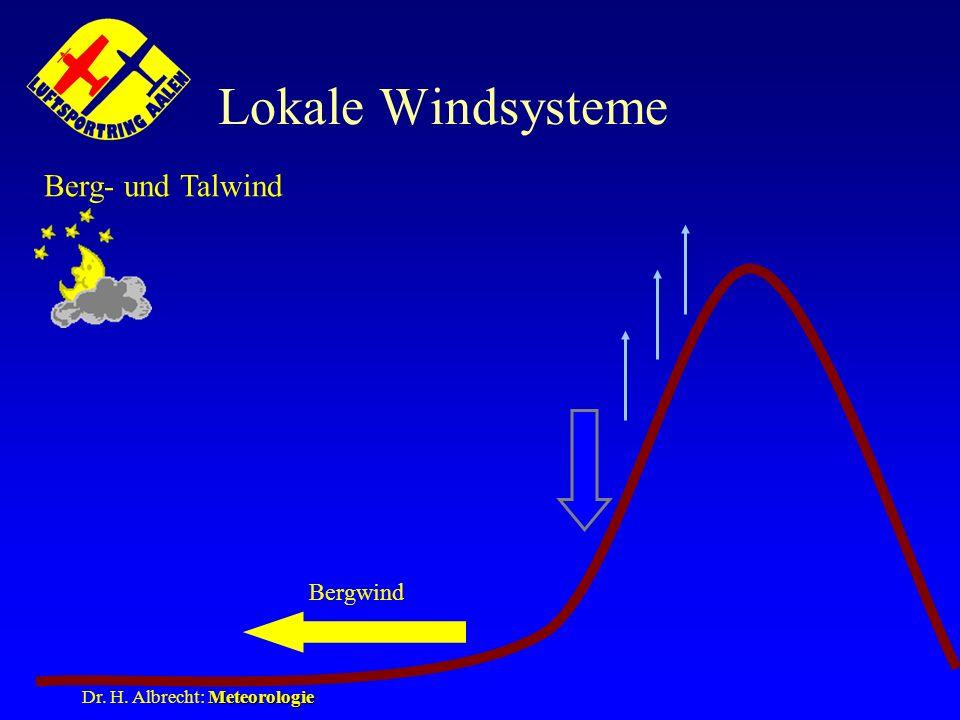 Lokale Windsysteme Berg- und Talwind Bergwind