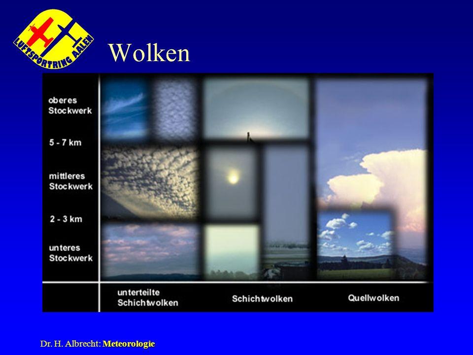 Wolken Dr. H. Albrecht: Meteorologie