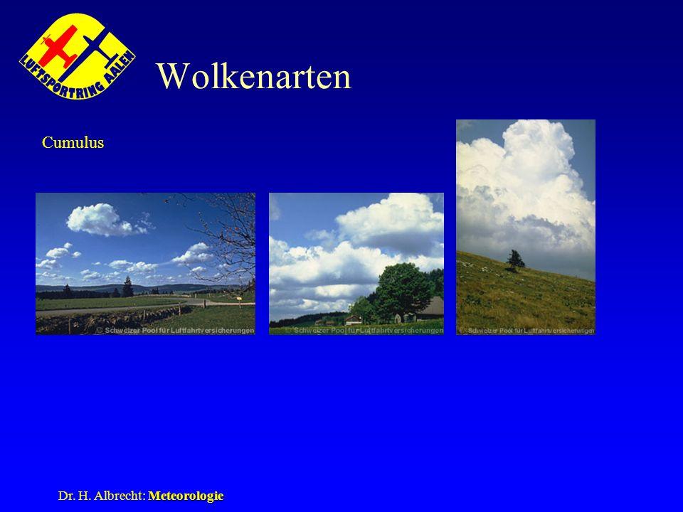 Wolkenarten Cumulus Dr. H. Albrecht: Meteorologie