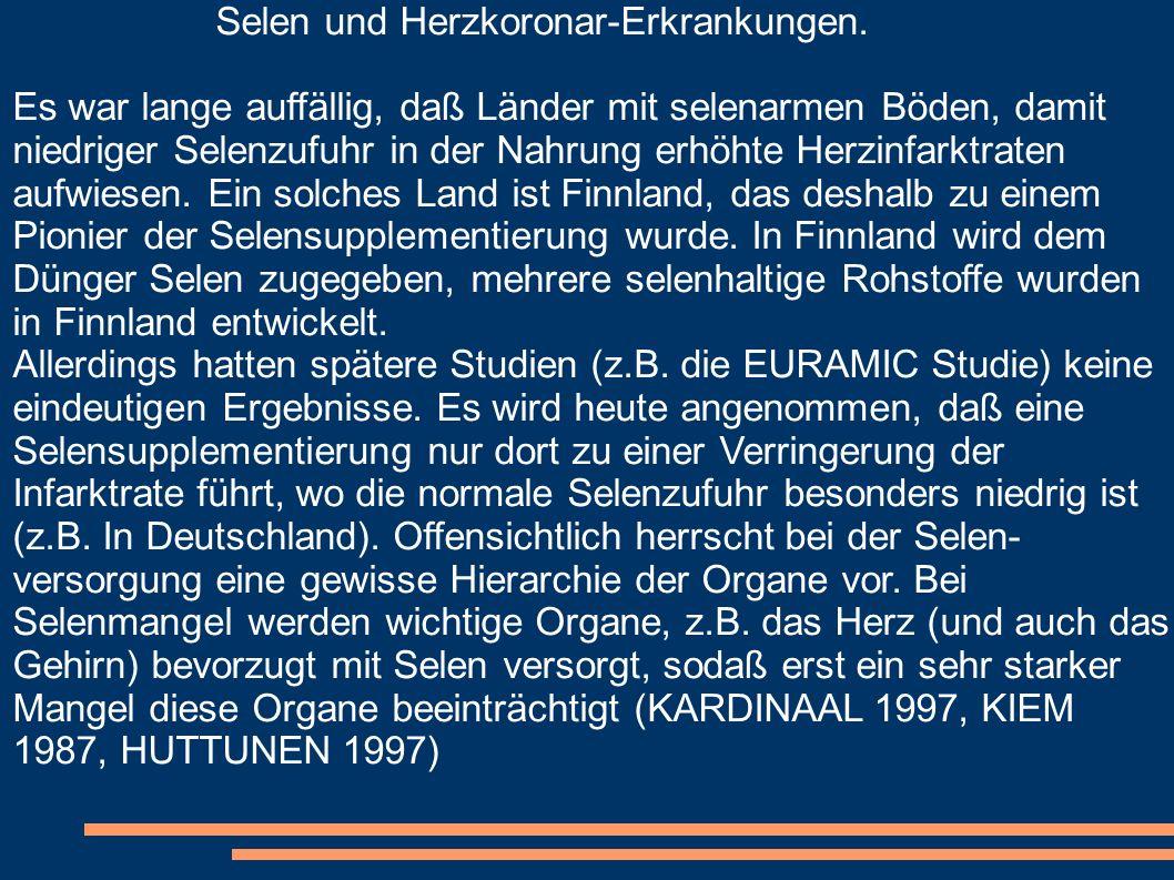 Selen und Herzkoronar-Erkrankungen.