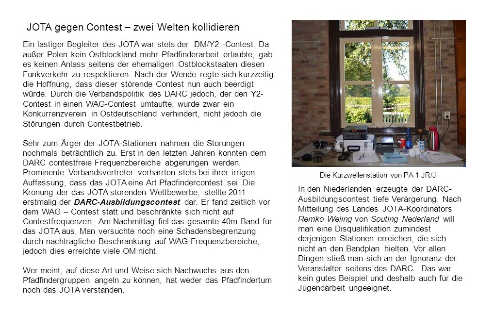 JOTA gegen Contest – zwei Welten kollidieren