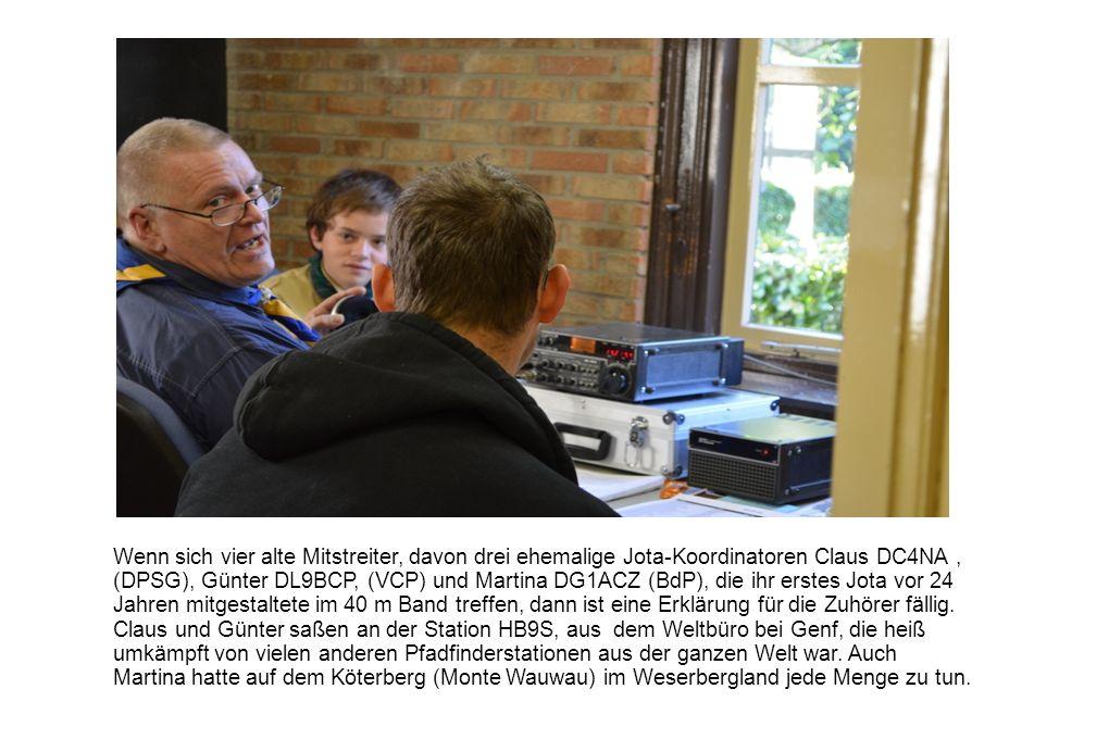 Wenn sich vier alte Mitstreiter, davon drei ehemalige Jota-Koordinatoren Claus DC4NA , (DPSG), Günter DL9BCP, (VCP) und Martina DG1ACZ (BdP), die ihr erstes Jota vor 24 Jahren mitgestaltete im 40 m Band treffen, dann ist eine Erklärung für die Zuhörer fällig.