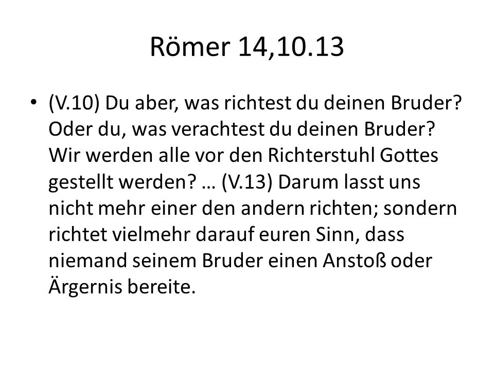 Römer 14,10.13
