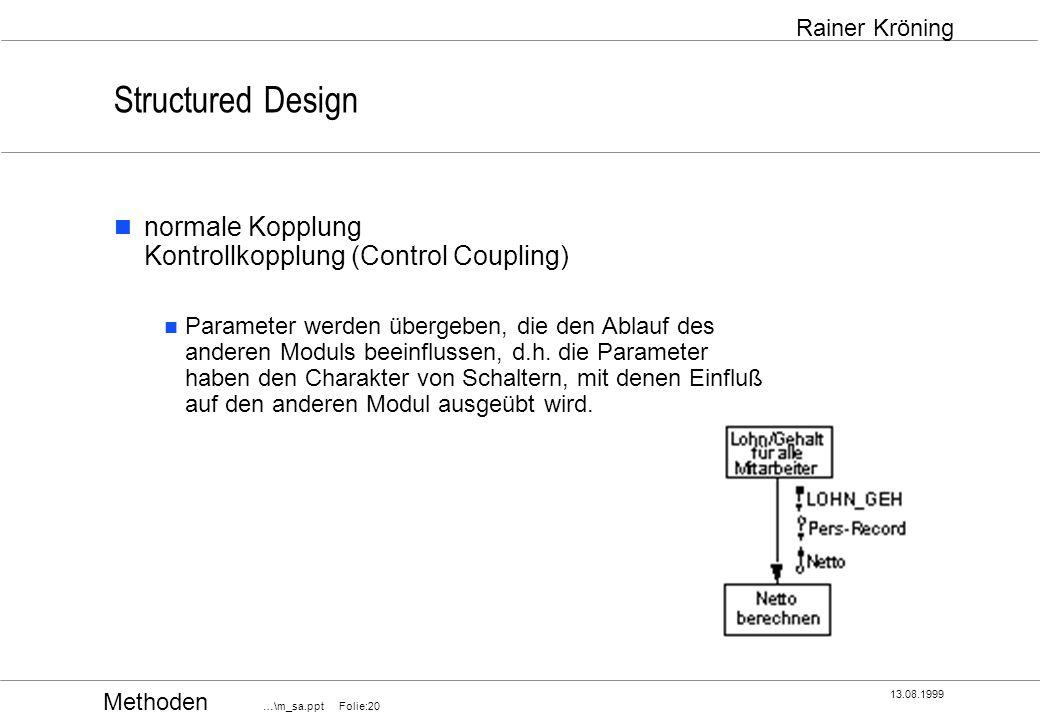Structured Design normale Kopplung Kontrollkopplung (Control Coupling)