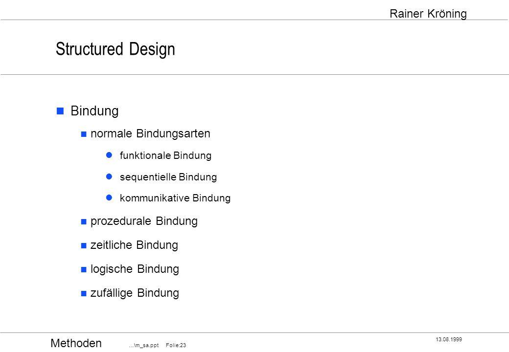 Structured Design Bindung normale Bindungsarten prozedurale Bindung