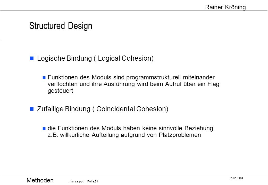 Structured Design Logische Bindung ( Logical Cohesion)