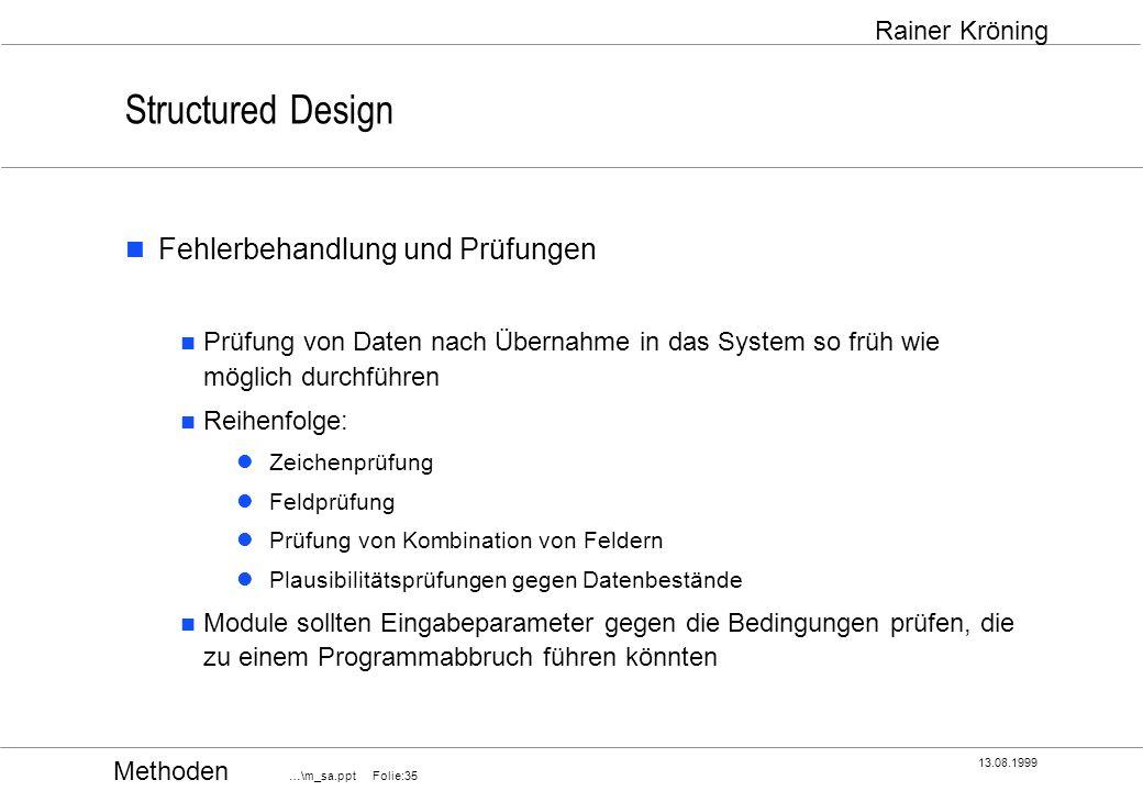 Structured Design Fehlerbehandlung und Prüfungen