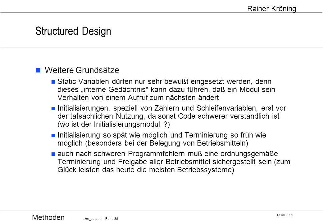 Structured Design Weitere Grundsätze