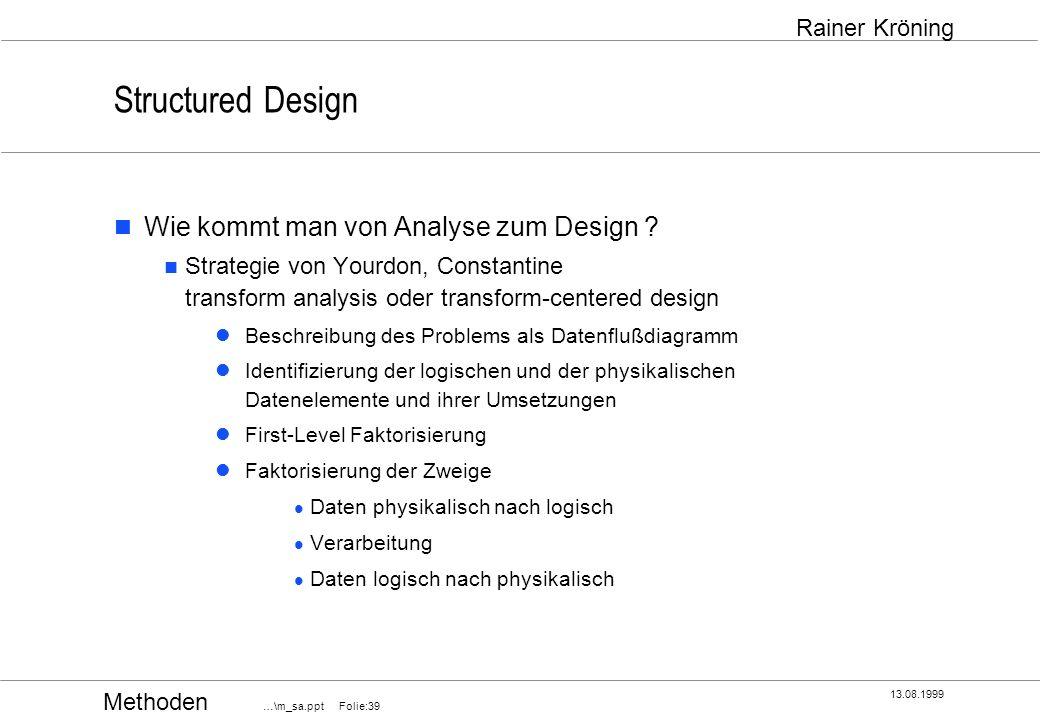 Structured Design Wie kommt man von Analyse zum Design