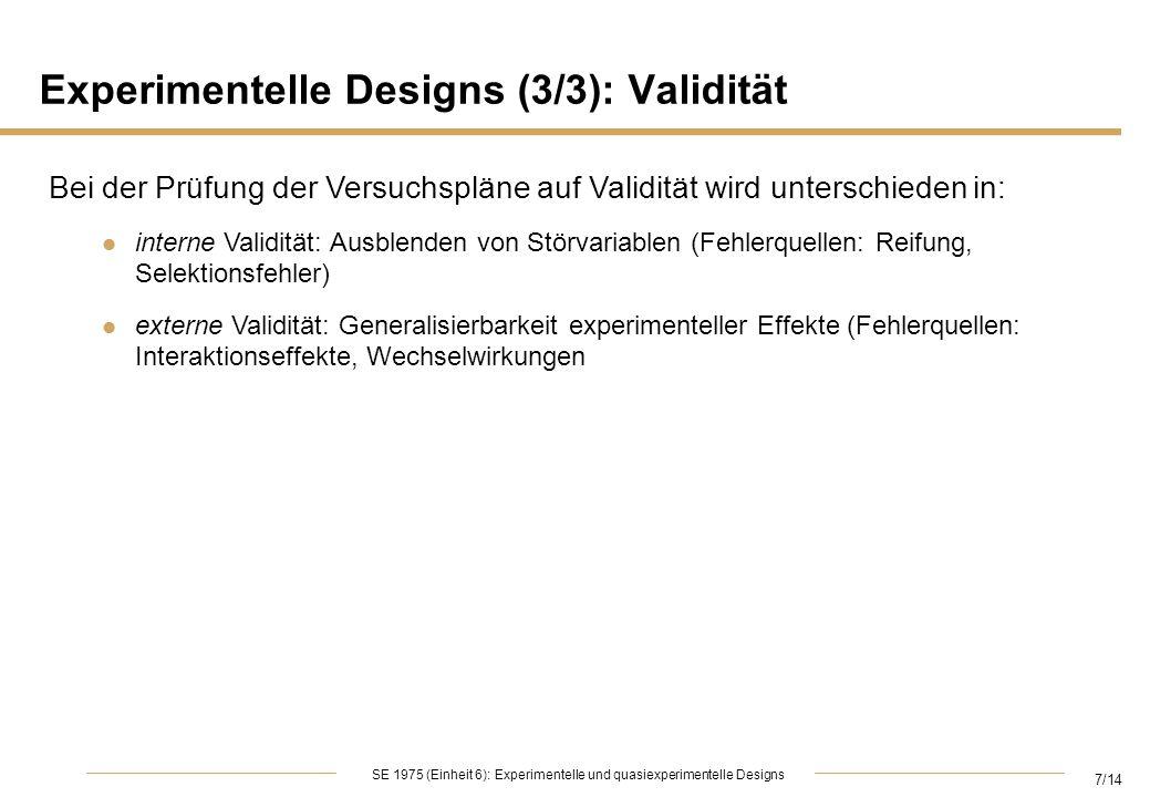Experimentelle Designs (3/3): Validität