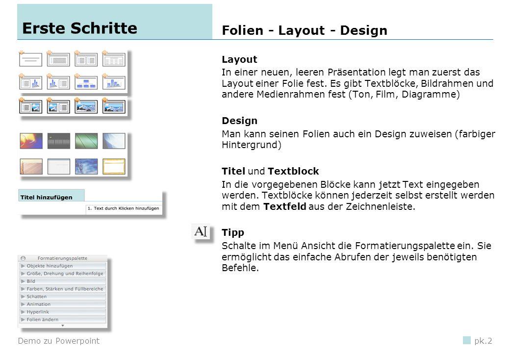 Erste Schritte Folien - Layout - Design Layout