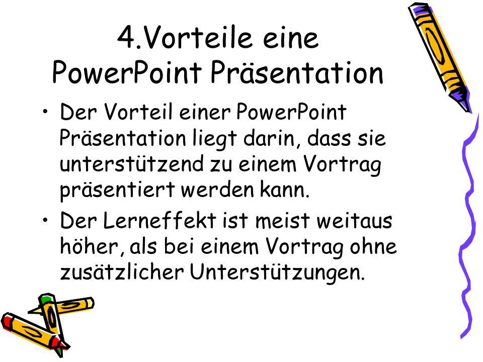 4.Vorteile eine PowerPoint Präsentation