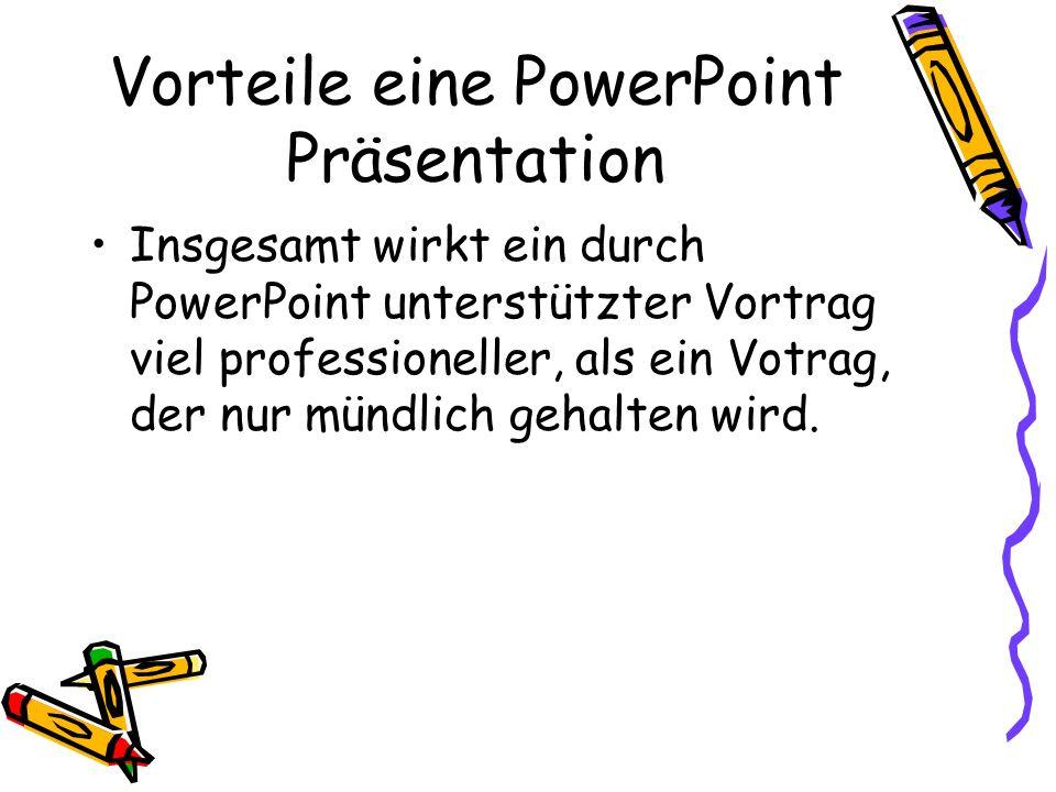 Vorteile eine PowerPoint Präsentation