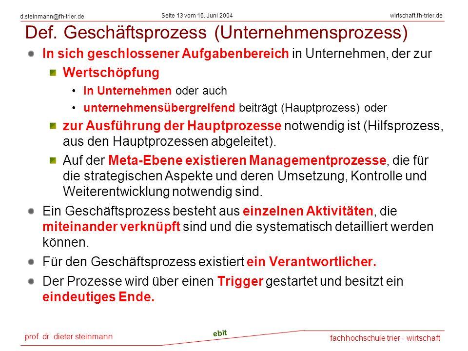 Def. Geschäftsprozess (Unternehmensprozess)