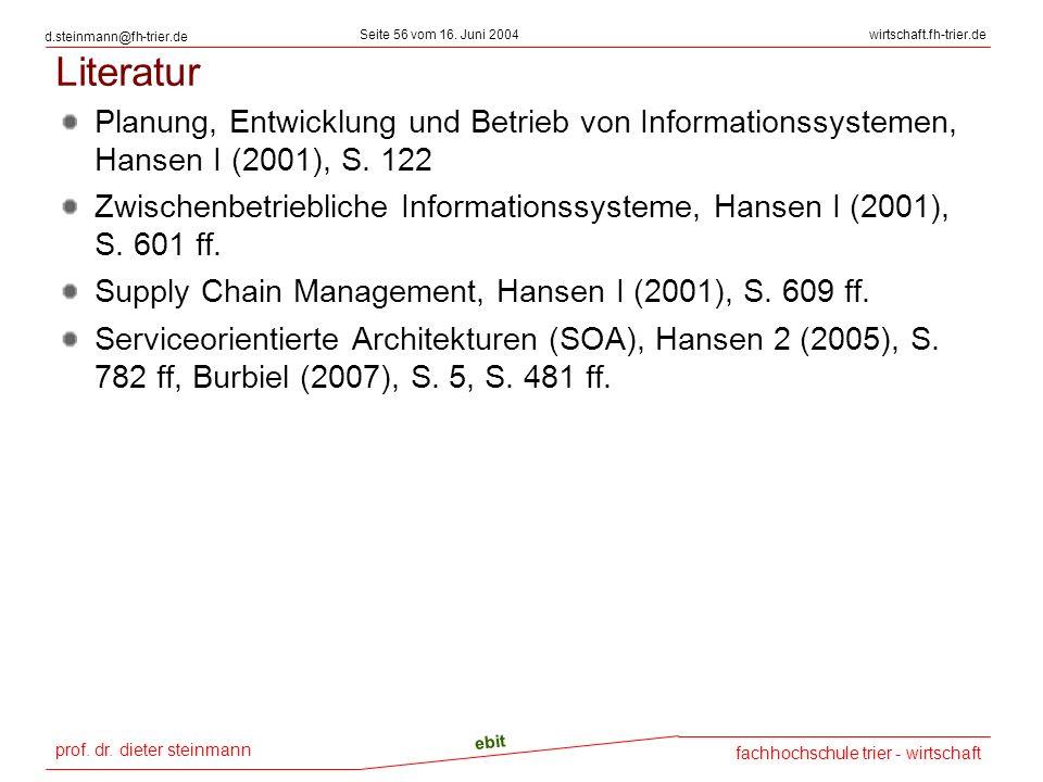 Literatur Planung, Entwicklung und Betrieb von Informationssystemen, Hansen I (2001), S. 122.