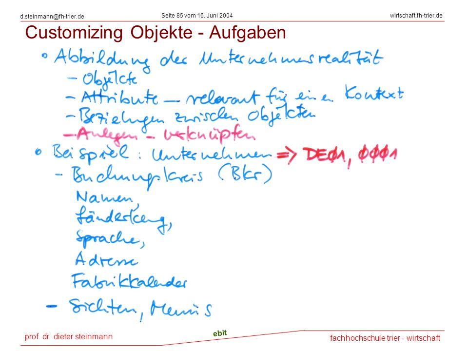 Customizing Objekte - Aufgaben