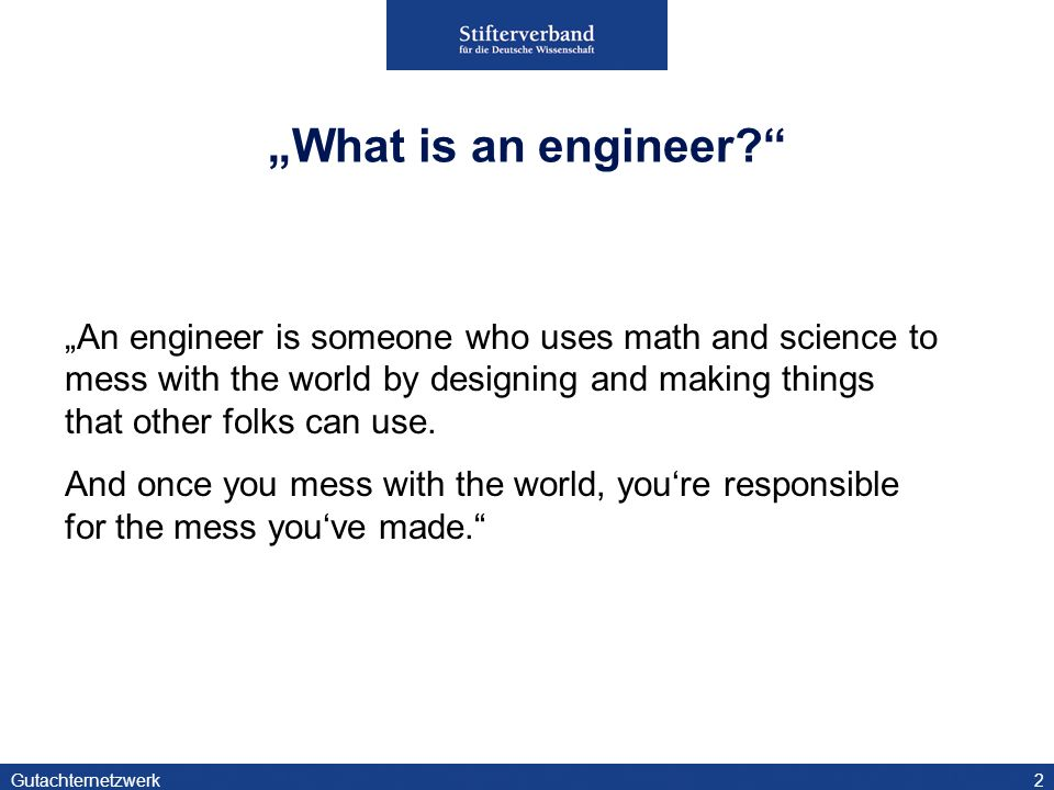 """What is an engineer"