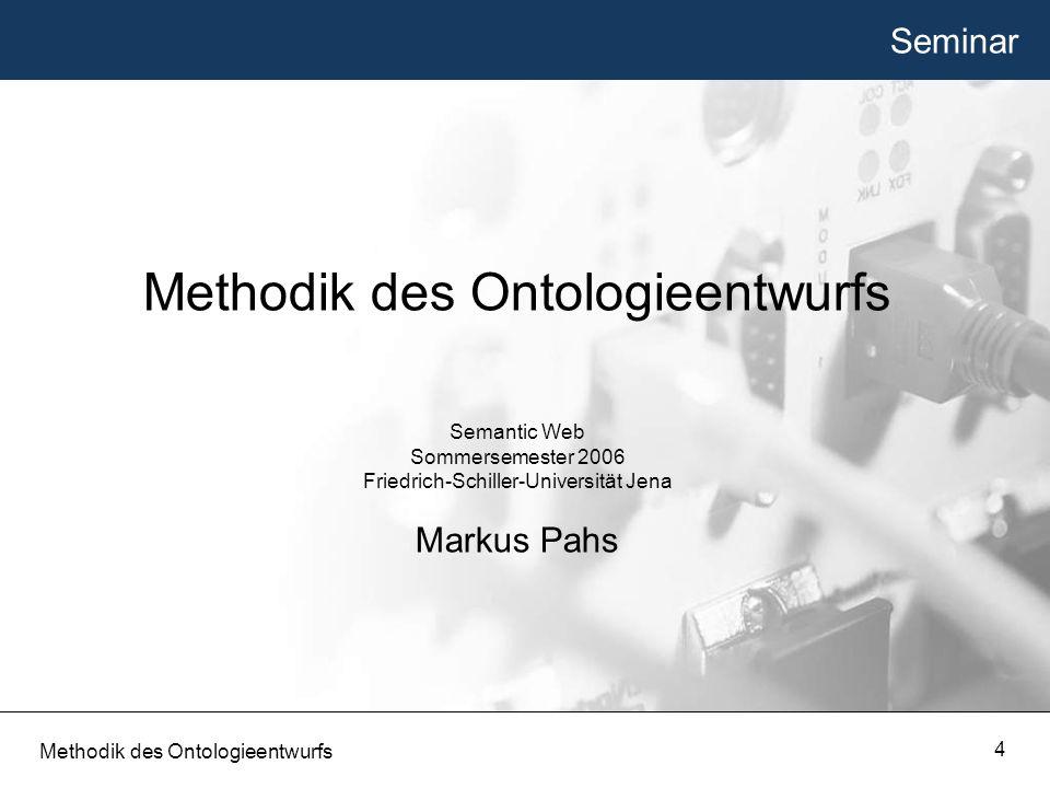 Methodik des Ontologieentwurfs