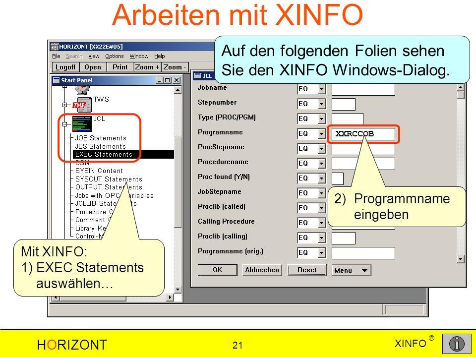 Arbeiten mit XINFO Auf den folgenden Folien sehen Sie den XINFO Windows-Dialog. XXRCCOB. 2) Programmname eingeben.